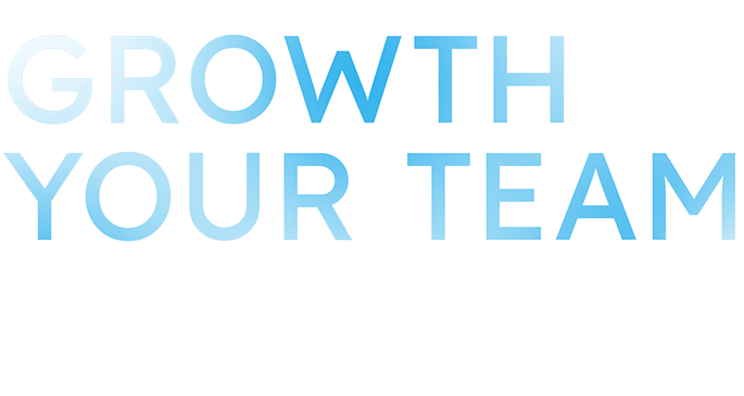 GROWTH YOUR TEAM